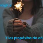 La varita mágica y los propósitos de año nuevo
