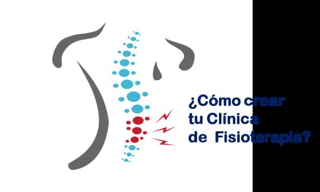 [Actualizado] Cómo crear una clínica de fisioterapia